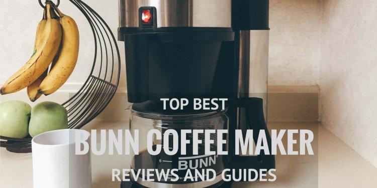 Best Bunn Coffee Maker Reviews